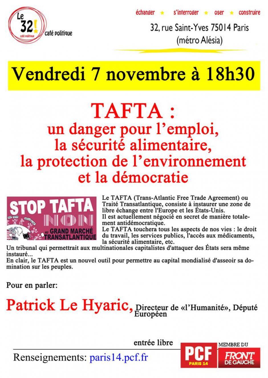 Vendredi 7 novembre 18h30 : «les dangers du TAFTA» avec Patrick Le Hyaric, député européen