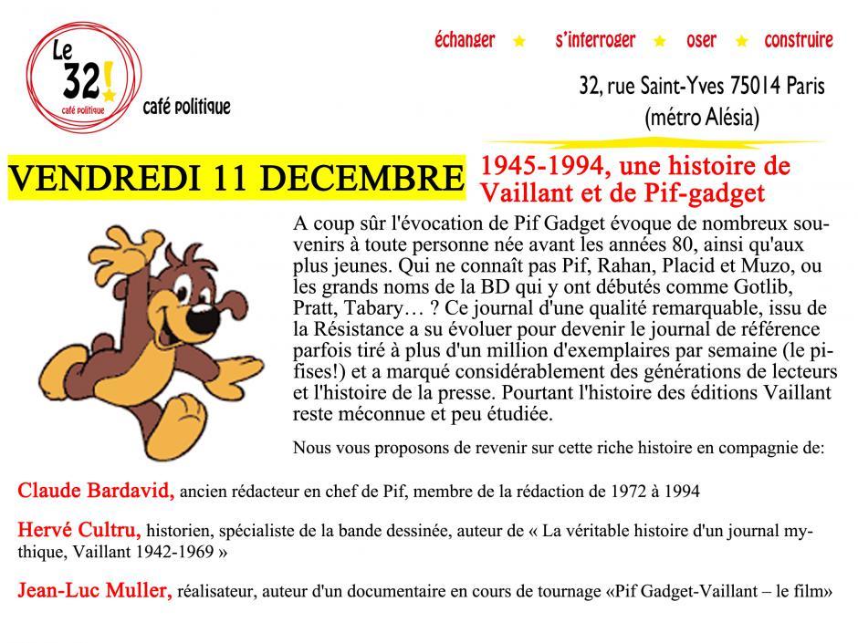 Le 32! Café politique du vendredi 11 décembre 2015 18h30: 1945-1994, une histoire de Vaillant et de Pif-gadget