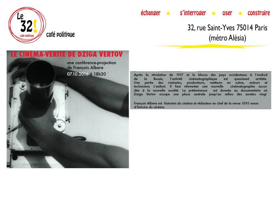 Le cinéma-vérité de Dziga Vertov Une conférence-projection de François Albera au 32! Café Politique