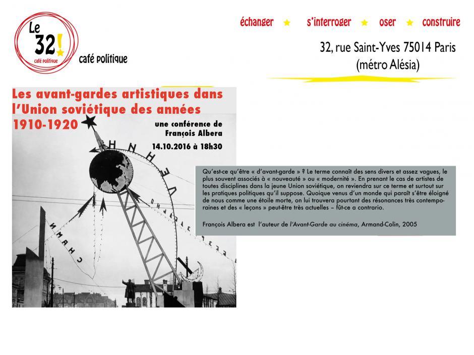 Les avant-gardes artistiques  dans l'Union soviétique des années 1910-1920. Une conférence de François Albera au 32! Café Politique