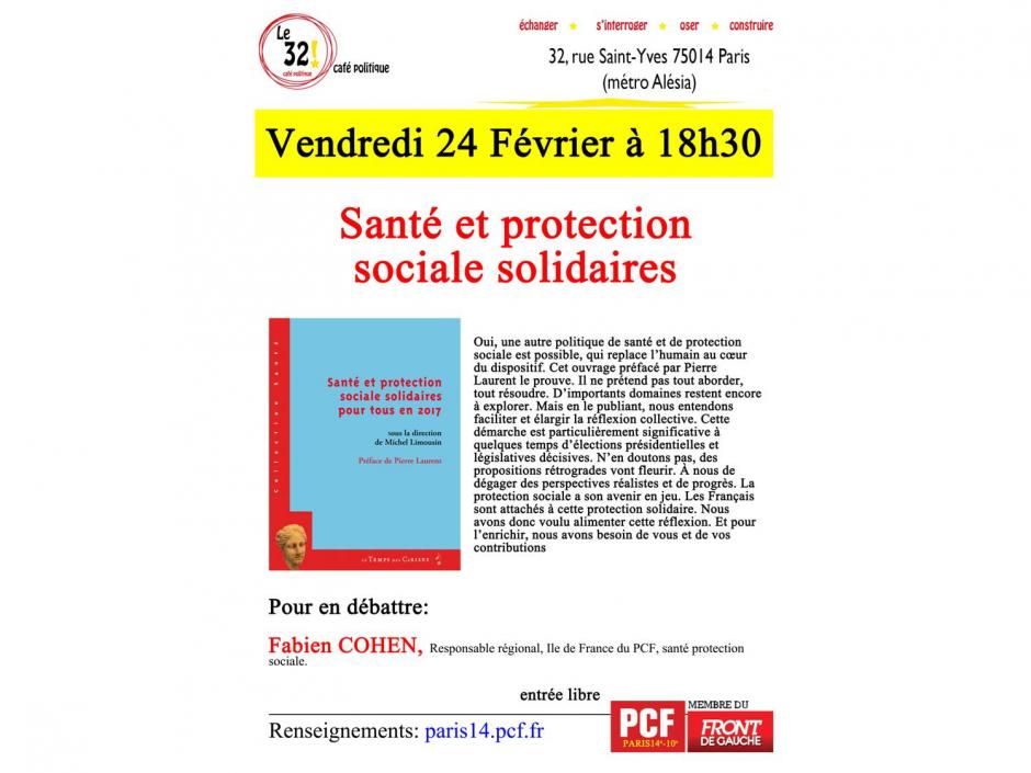 Santé et protection sociale solidaires. Avec Fabien Cohen, Responsable régional Île de France du PCF, Santé Protection sociale