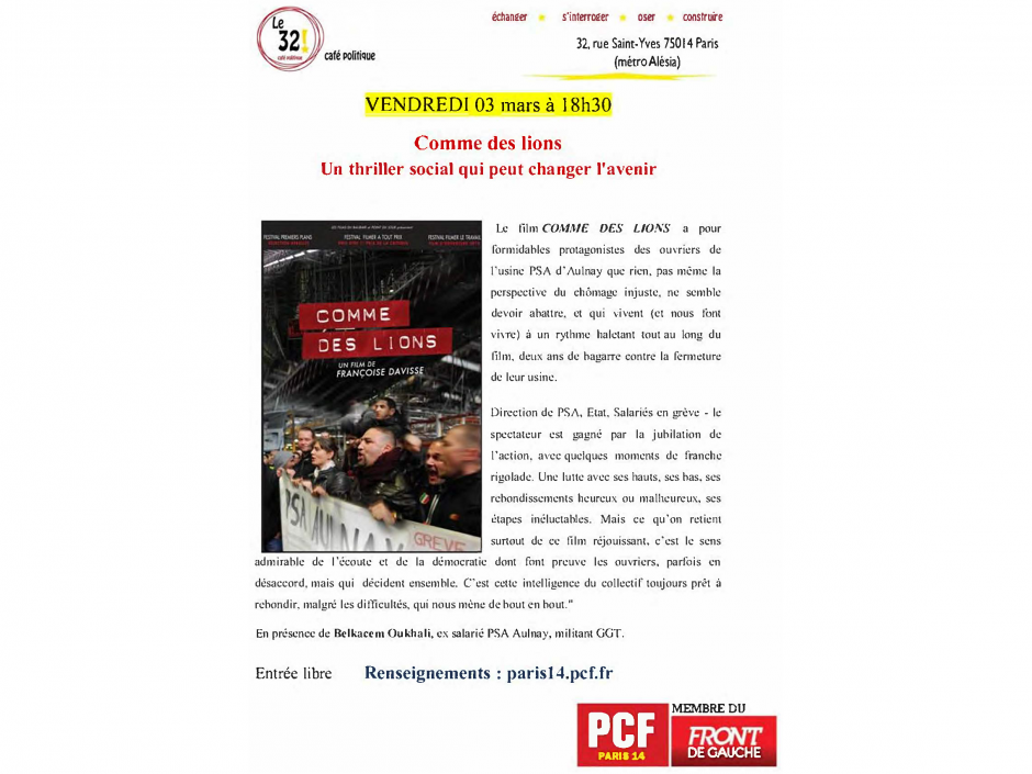 Comme des lions Projection du film suivie de débat en présence de Belkacem Oukhali, ex salarié PSA Aulnay, militant GGT