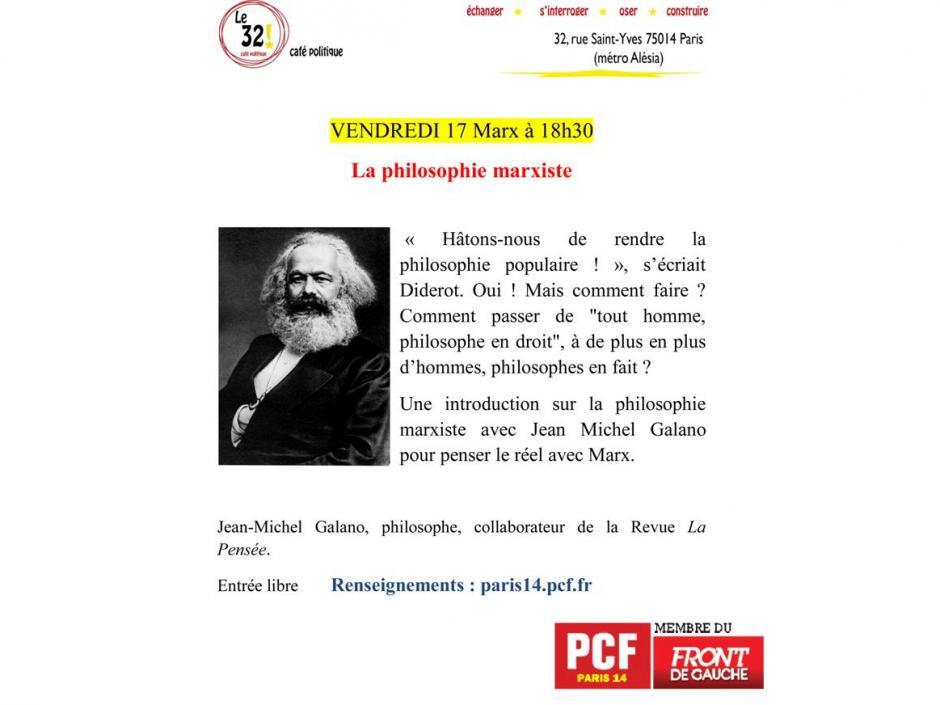 La philosophie marxiste. Avec Jean-Michel Galano, philosophe, collaborateur de la revue La Pensée