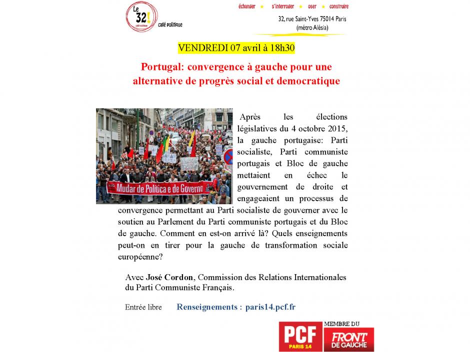 Portugal: convergence à gauche pour une alternative de progrès social et démocratique. Avec José Cordon, Commission des Relations Internationales du Parti Communiste Français