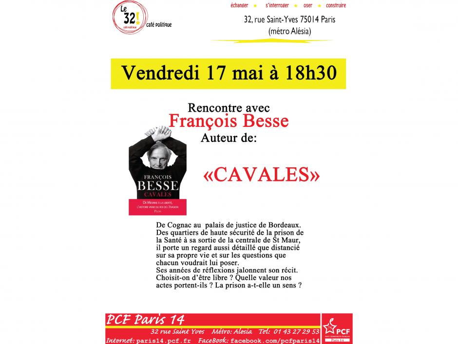 Le 32! Café politique Rencontre avec François Besse Auteur de: «CAVALES»