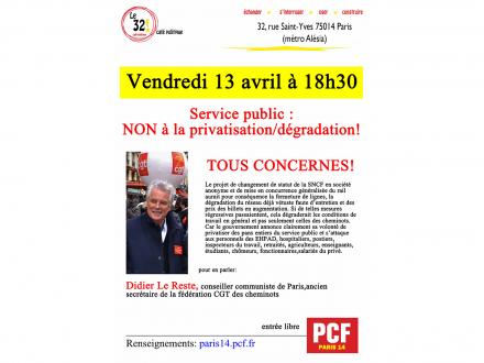 Service public: NON à la privatisation/dégradation! Tous concernés! Avec Didier Le Reste