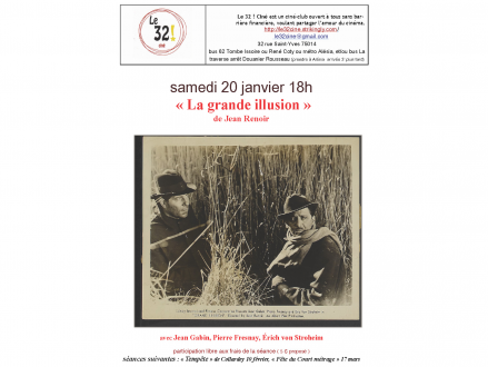 «La grande illusion» de Jean Renoir, au «32! Ciné» le samedi 20 janvier 2018 à 18H00, 32 Rue Saint Yves 75014 Paris, Métro Alésia